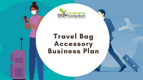 Travel Bag Accessory Business PLAN